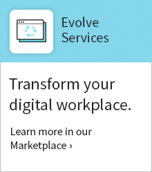 Learn more about our evolve package in our Marketplace